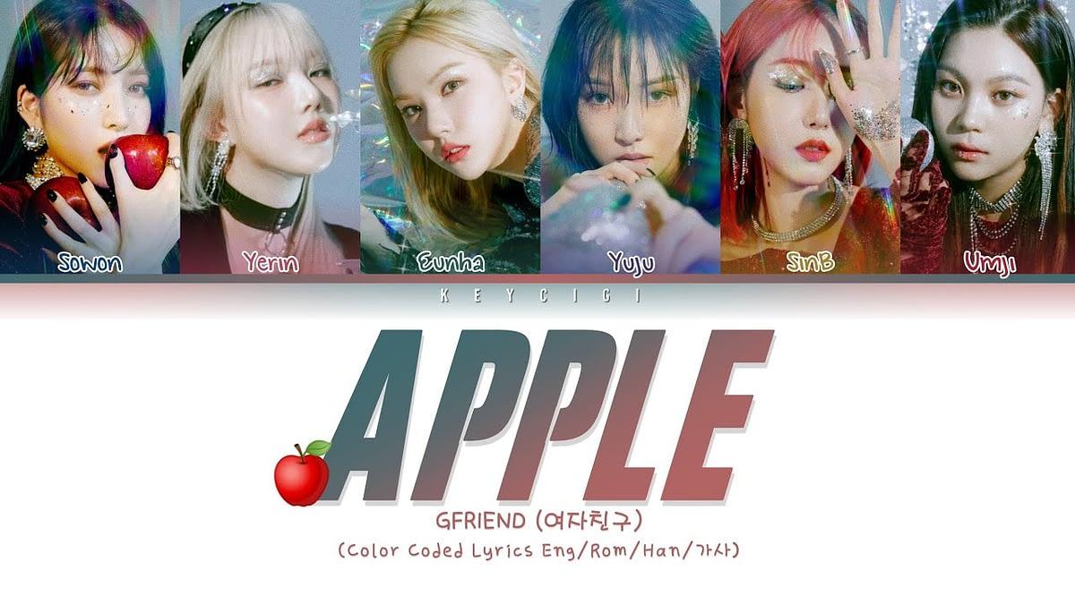 Terjemahan Lirik GFriend - Apple ( Hangul - Romanization - English - Bahasa Indonesia ) Color Coded Lyrics Translation