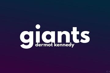 Terjemahan Lirik Giants Dermot Kennedy