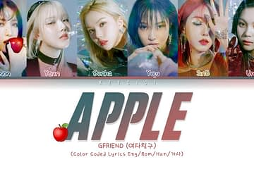 Terjemahan Lirik GFriend - Apple ( Hangul - Romanization - English - Bahasa Indonesia ) Color Coded Lyrics Translation